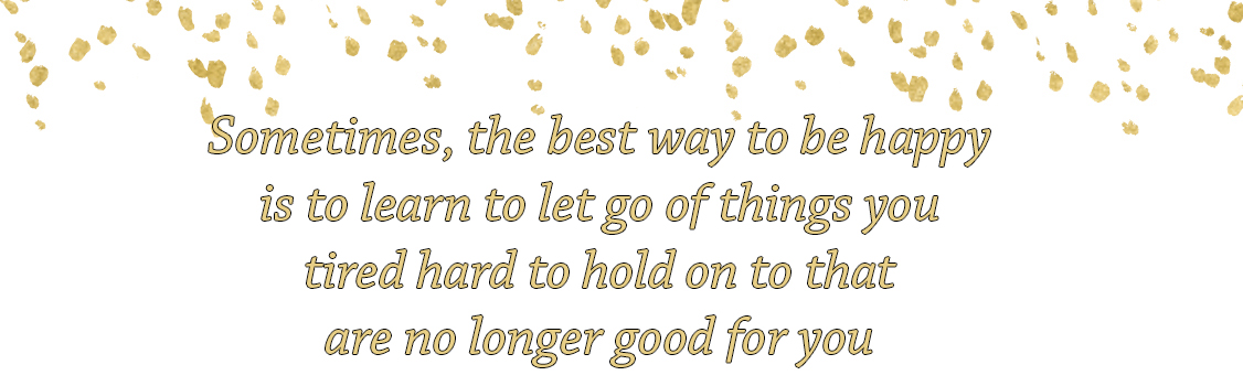sometimes the best way to be happy quote.jpg