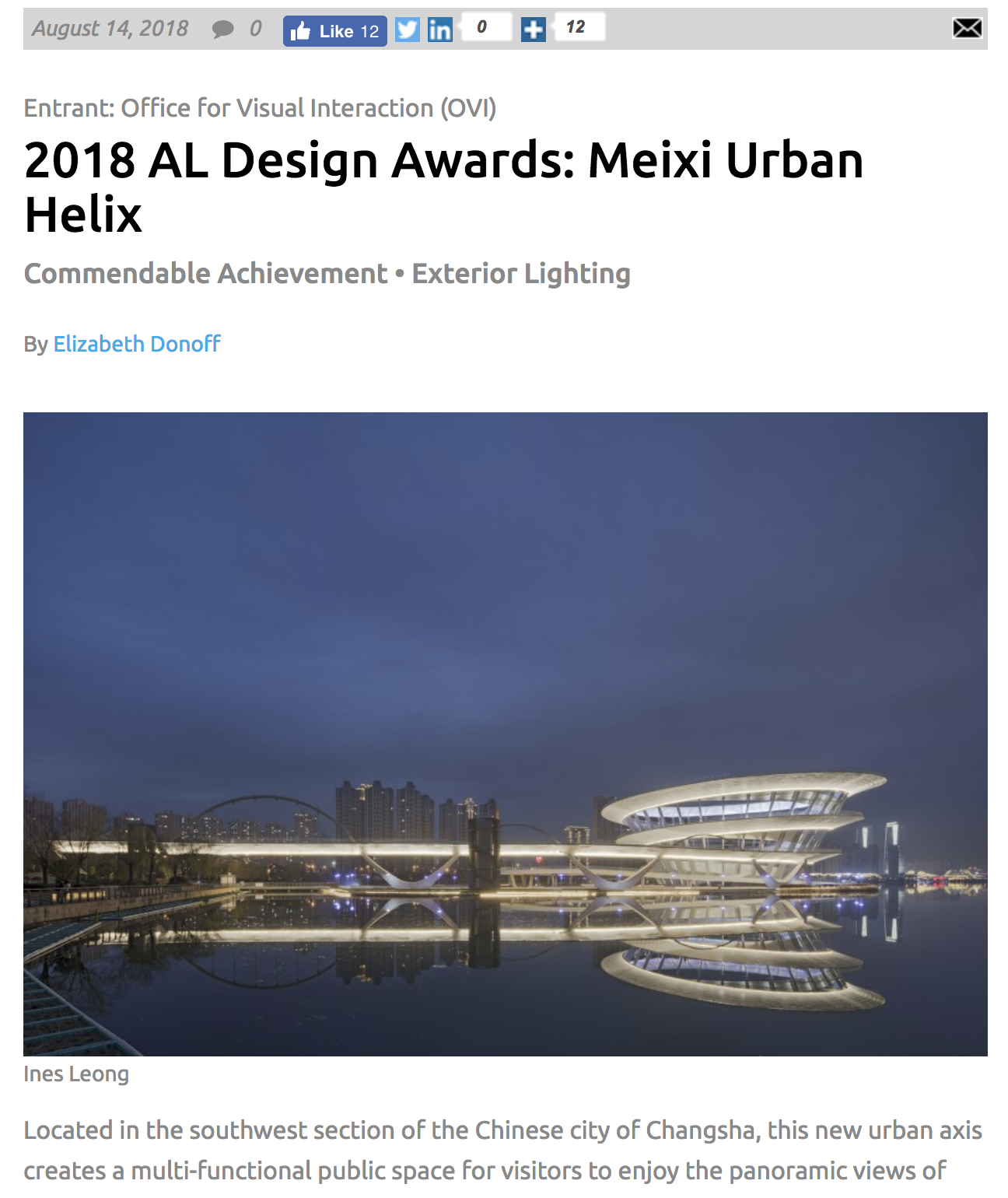 - It was such honor to travel to the other side of the globe to capture Meixi Urban Helix on the Lake of Meixi (Meixihu) in Changsha, China. Congratulations to our client OVI on winning the AL Lighting Award 2018.read more