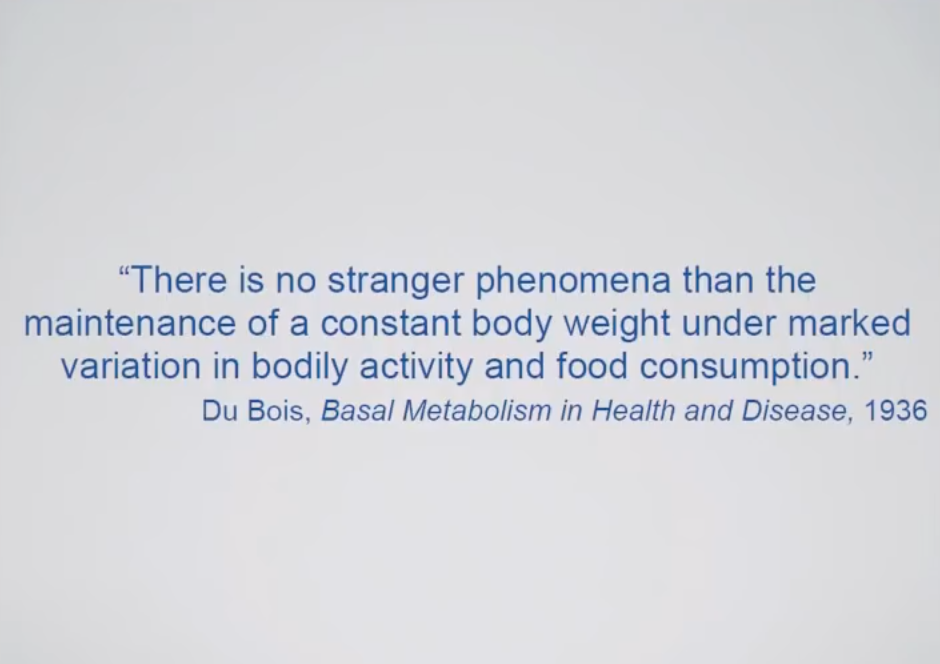 Du Bois there is no stranger phenomena than the maintenance of a constant body weight under marked variation i =n bodily activity and food consumption .png