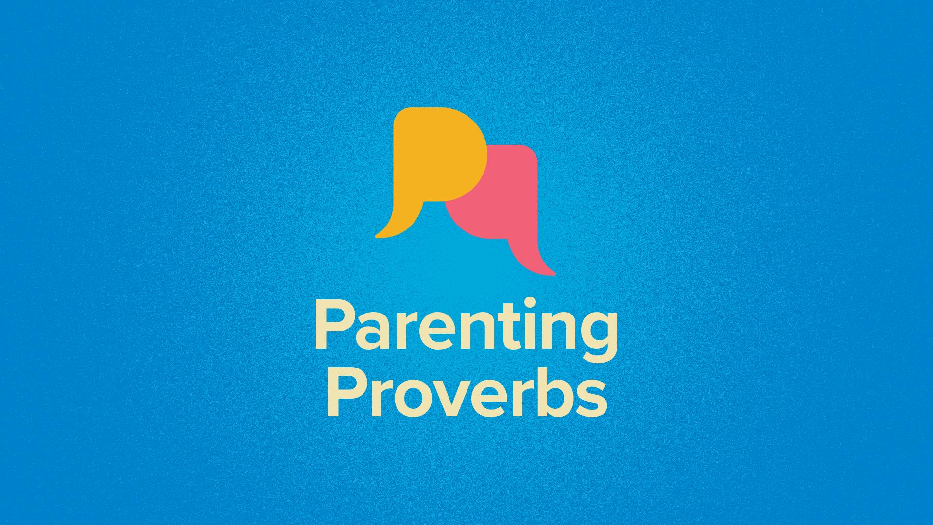 ParentingProverbs_Title_v2.jpg