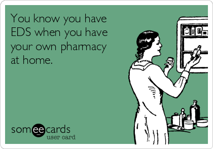 you-know-you-have-eds-when-you-have-your-own-pharmacy-at-home-9f20a.png