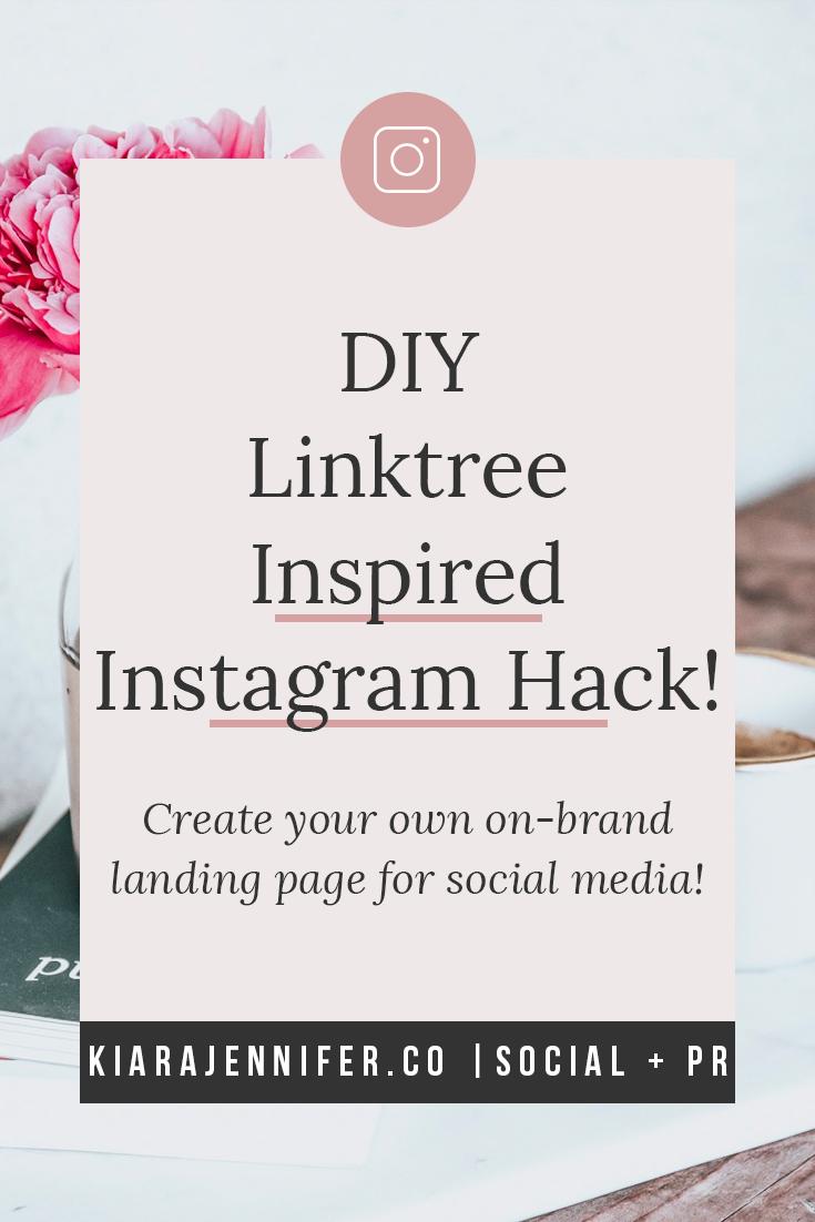 linktree instagram landing page social media hack diy | kiara jennifer and co social media marketing and public relations