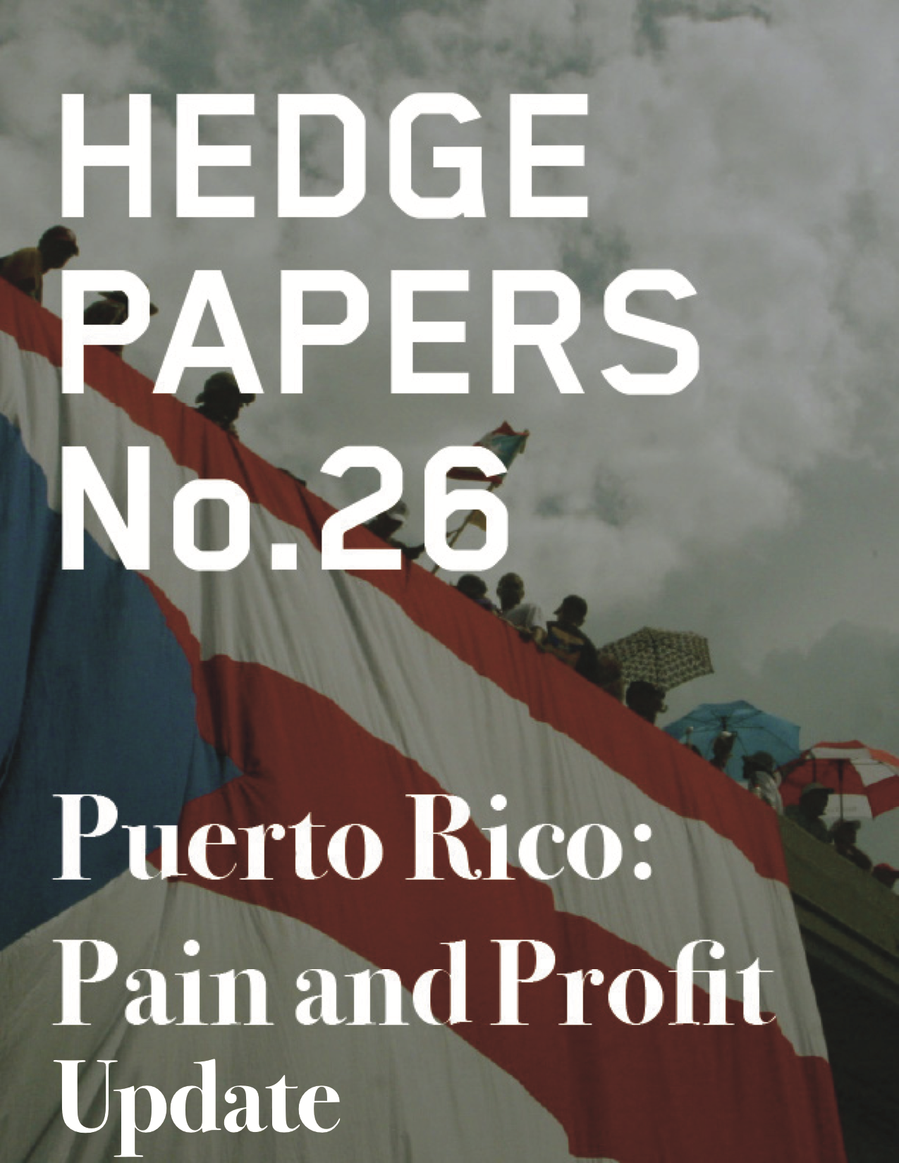 Puerto Rico: Pain and Profit