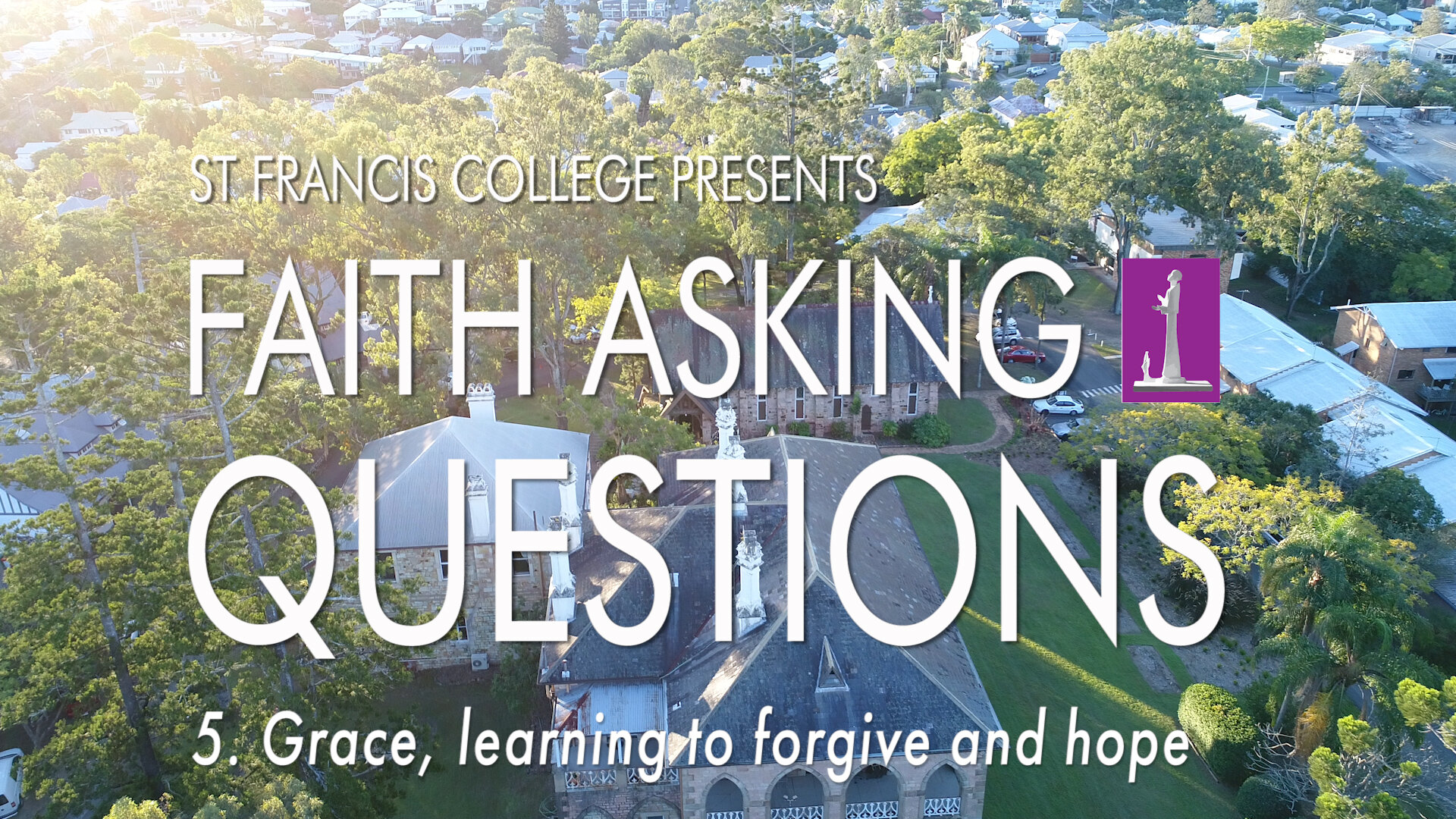 5. Grace and learning to forgive and hope