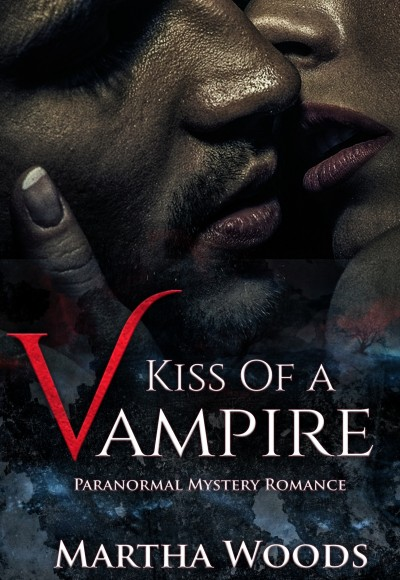KISS OF A VAMPIRE BY MARTHA WOODS