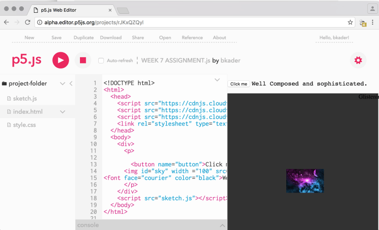 HTML ASSIGNMENT  http://alpha.editor.p5js.org/projects/rJKxQZQyl