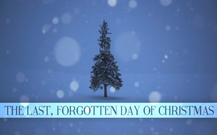 The Last, Forgotten Day of Christmas