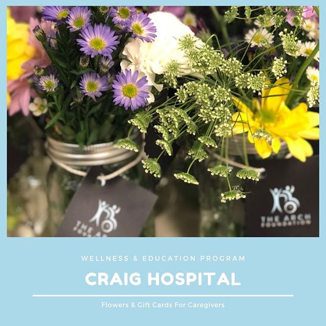 Wellness and Education Program @craighospital  Small gestures might seem insignificant, but we promise...it's not. The Arch Foundation has launched a project to bring a little light through flowers and gift cards to people whose loved ones have been admitted to Craig Hospital in Englewood, Colorado.  Heather Zoccali, founder of The Arch Foundation, and her family experienced a 2-month stay at Craig Hospital after an injury to her eldest son. She knows first-hand how seemingly small gestures can make a real difference in someone's day as they begin to navigate this major life transition.  This program is really the core idea in what we hope to accomplish - providing an opportunity for you to tap into a vast network of support for caregivers of people who have suffered an SCI and/or TBI.  The program includes: ·  Providing locally grown bouquets and gift cards to caregivers at Craig Hospital once a month to add some thoughtfulness to their day. ·  Providing massages and temporary gym memberships at Craig hospital for Caregivers to begin establishing healthy self-care habits and find moments for stress relief. ·  Providing resources and education to caregivers and their family for managing the life of a loved-one with SCI and TBI to help research seem less daunting and overwhelming