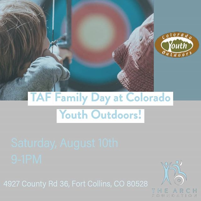 TAF will be building community and hope through the outdoors with Colorado Youth Outdoors! This is a free event for all family caregivers of people with diverse abilities and their loved ones and those that support them. A day of fun for the whole family to build bonds, community, and have some good 'ole fashion fun! We will have the following activities: 9-10 Archery 10-11 Fishing 11-12 BBGun 12-1 Lunch/Social time  To sign up please go to: www.thearchfoundation.org/new-events  Any questions or concerns please contact Heather Zoccali at 970.217.7448 or heather@theacrhfoundation.org