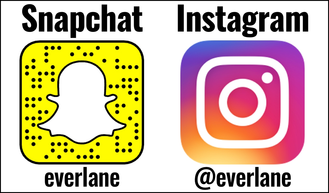 Follow everlane on social media through Snapchat and Instagram at @everlane