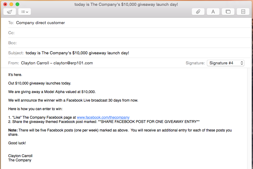 Email reminder to the company direct customer that a giveaway is coming