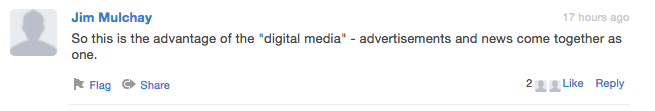 Comment from Jim Mulchay that with digital media, advertisements and news come together as one