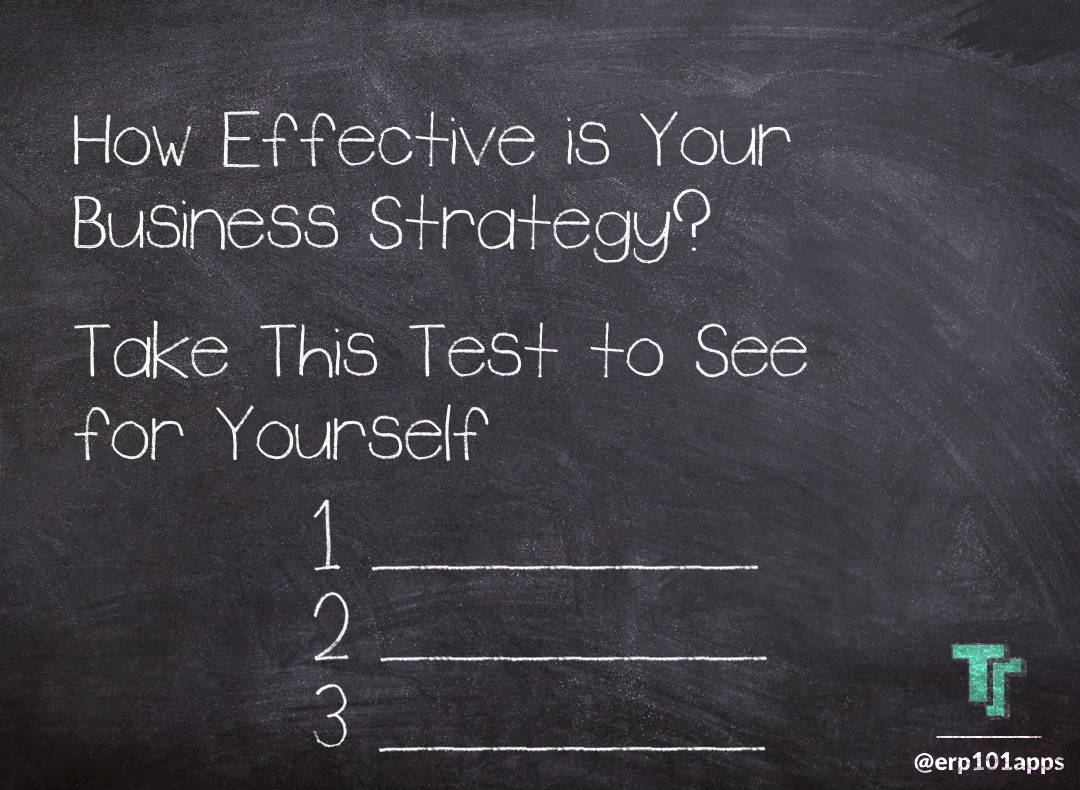 Take this test to determine the effectiveness of your business strategy