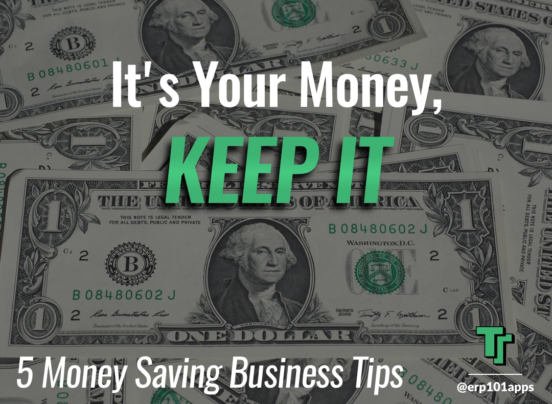 Ways to save your small business lots of money and a little bit of money
