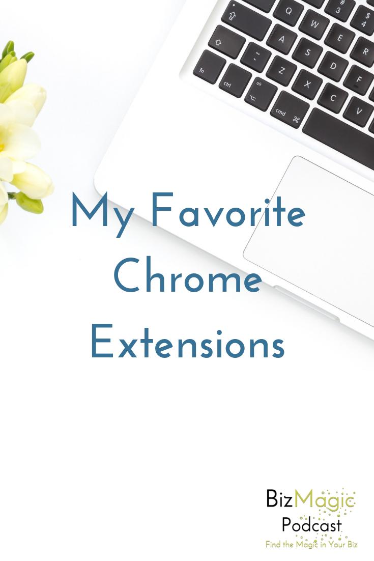 BizMagic Podcast Episode 12: Favorite Chrome Extensions