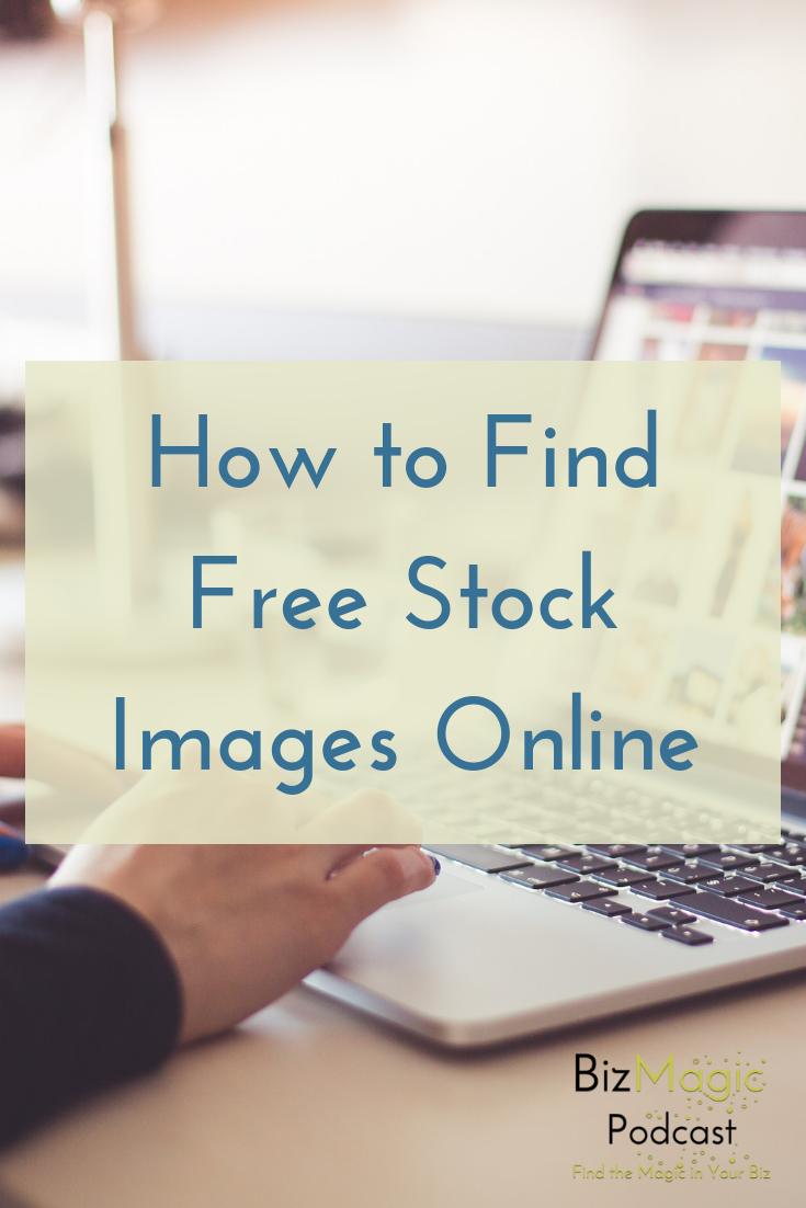 BizMagic Podcast Episode 13: Finding Free Stock Photos