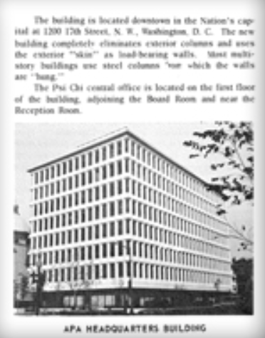 In 1980, the Psi Chi Central Office was in the APA Headquarters building inWashington D.C.