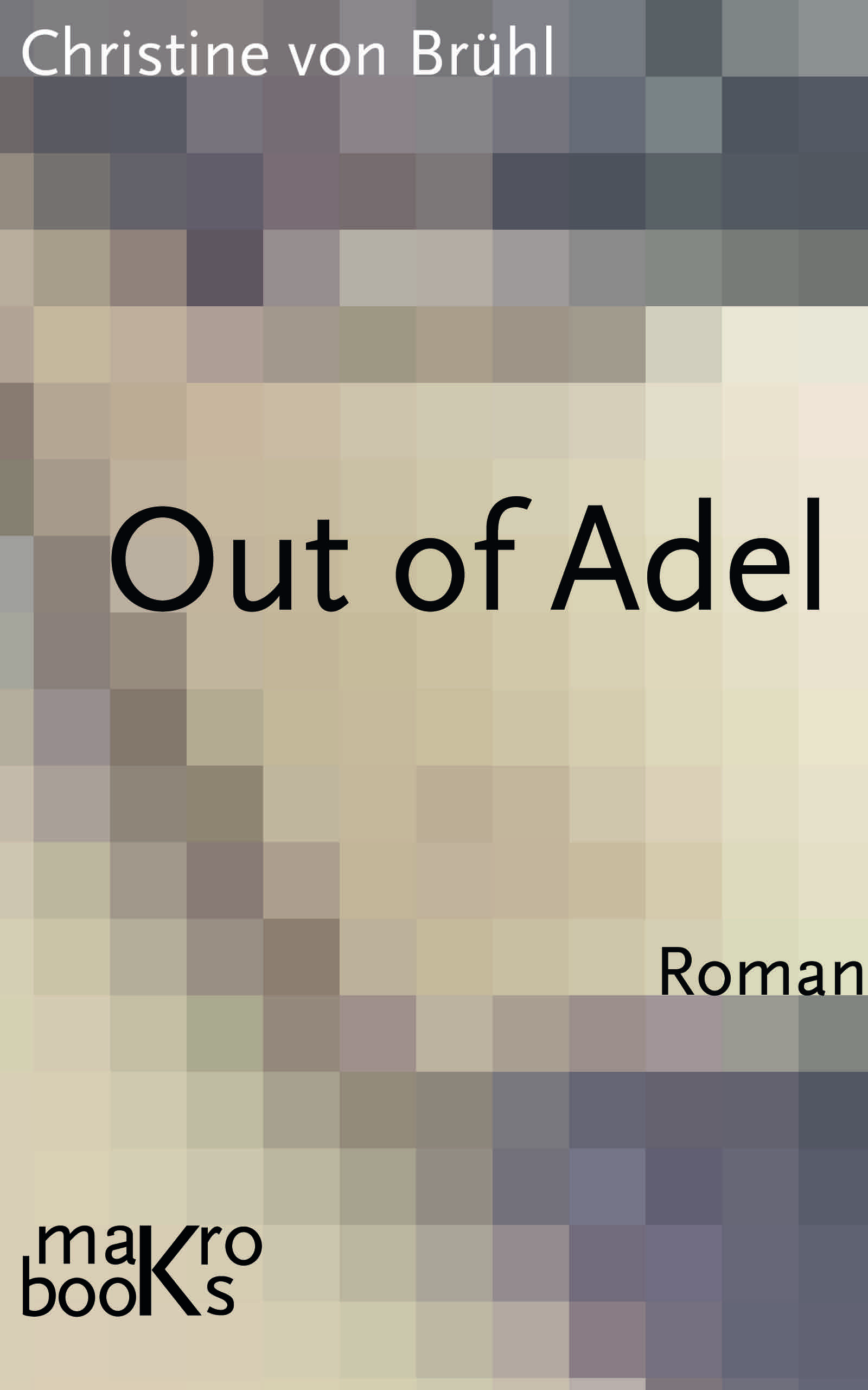 http://www.ebook.de/de/product/23922316/christine_bruehl_out_of_adel.html?searchId=275416992