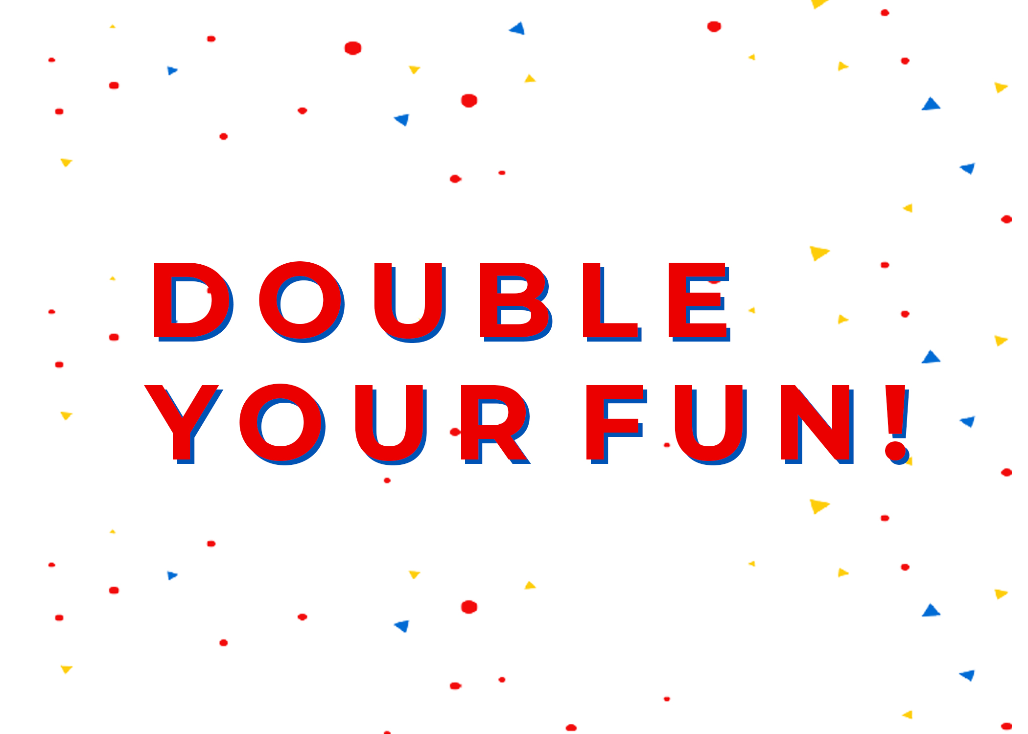 DoubleYourFun.jpg