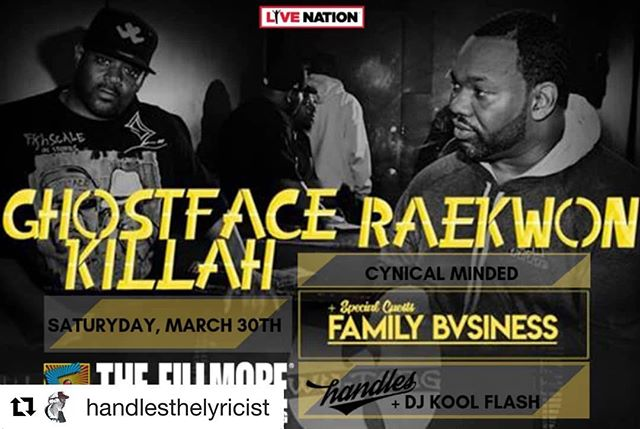 2 Weeks Away🔥Get your Tickets 🎫 👉🏽 #Repost @handlesthelyricist with @get_repost ・・・ JUST ADDED: Myself and the sis @djkoolflash will be rockin' w/ @realghostfacekillah & @raekwon March 30th at The Fillmore! Don't miss out on this DOPE event, so hit me up for ticket info. 1-time for Hip Hop! HHI❤ _____________________ #hiphop #rap #indie #artist #realmusic #tourlife #fillmoresilverspring #cultureovereverything #wutang #ghostface #raekwon