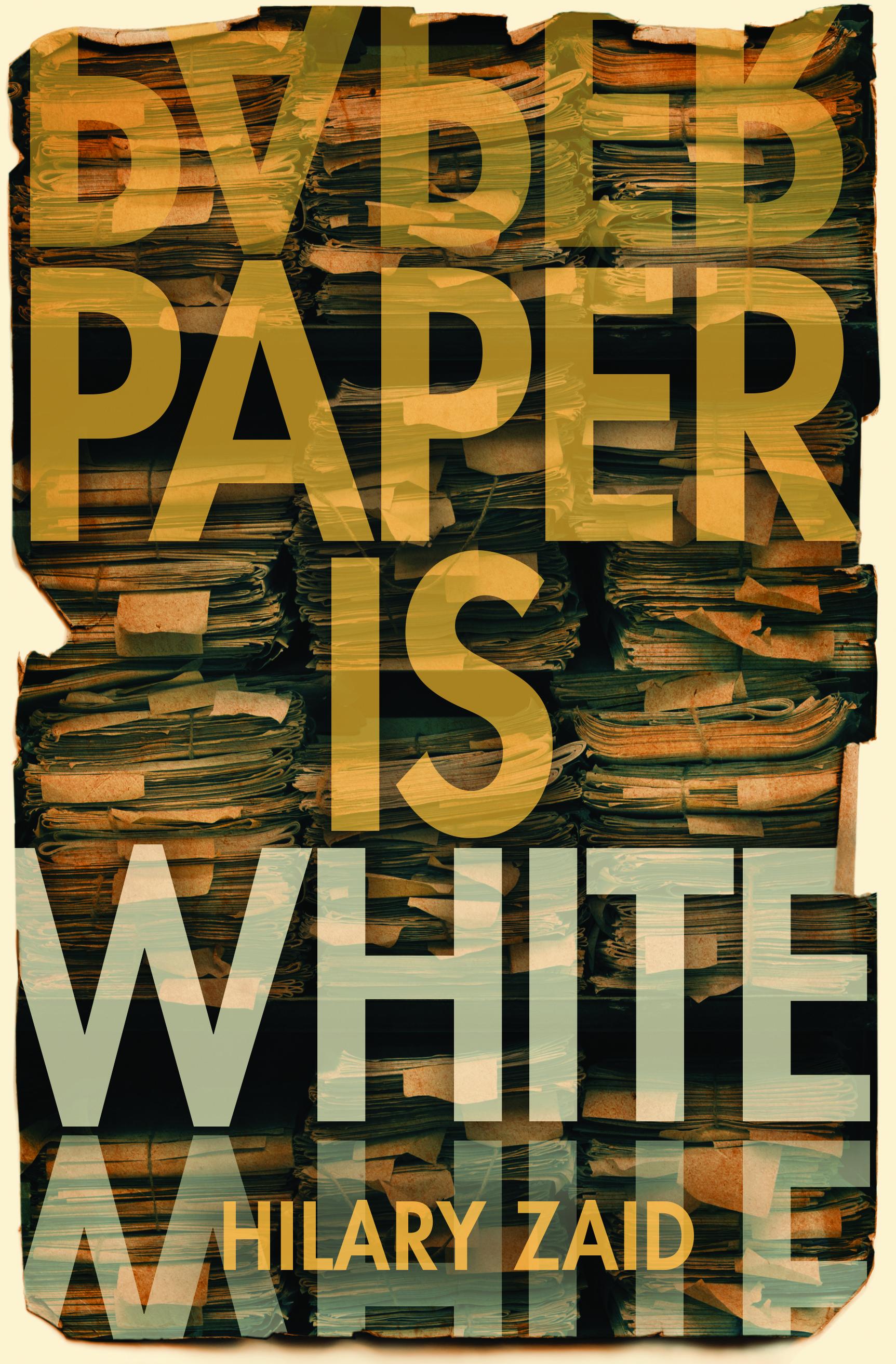 Paper is White_hi-res.jpg