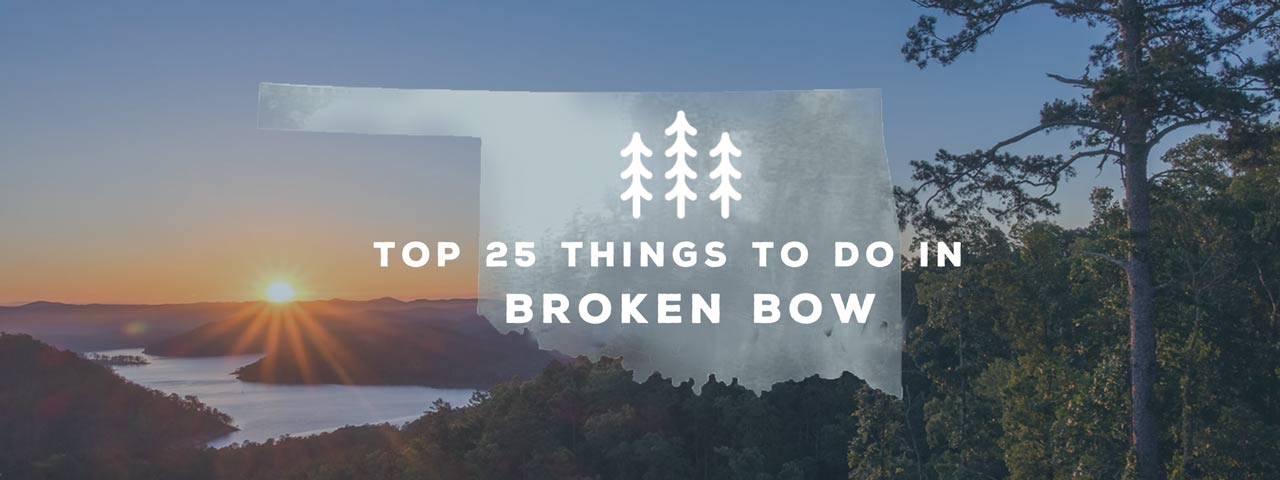 Broken Bow & Beavers Bend