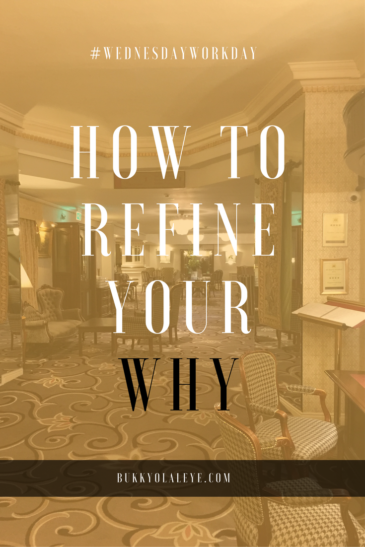 REFINE YOUR WHY