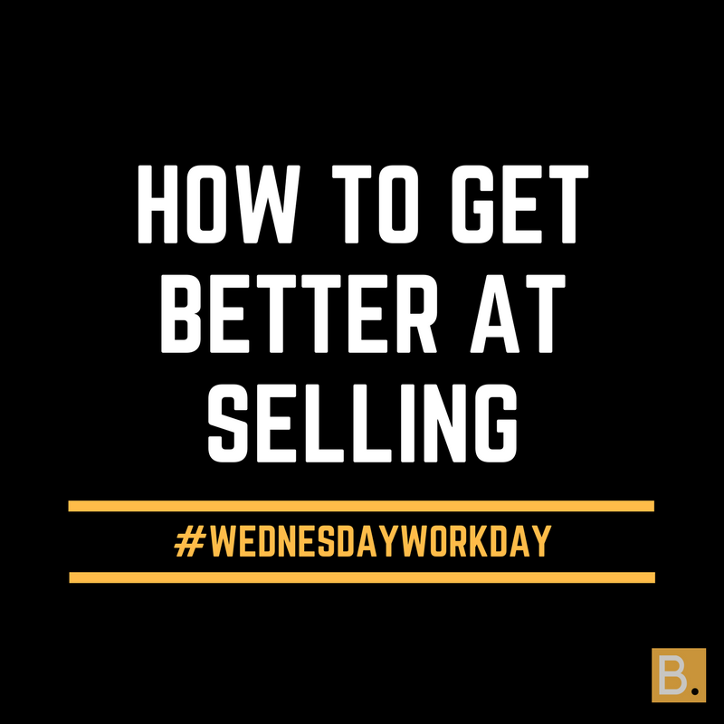 Get better at selling