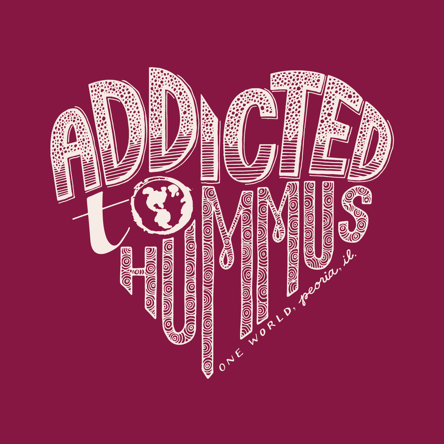 T-Shirt design for One World - Addicted to Hummus Hand-Lettered Art