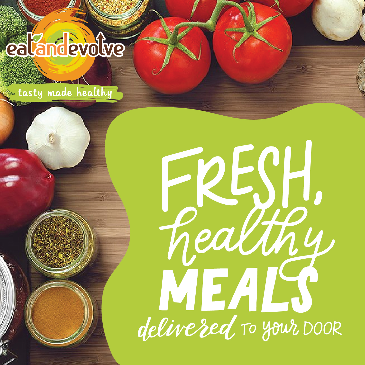 Eat and Evolve Promotional Design - Fresh, Healthy Meals