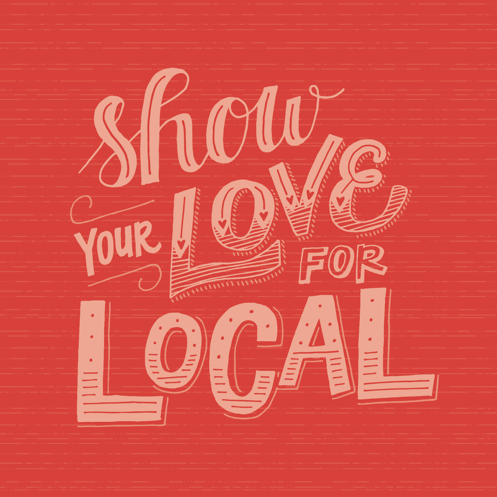 Show Your Love for Local Design