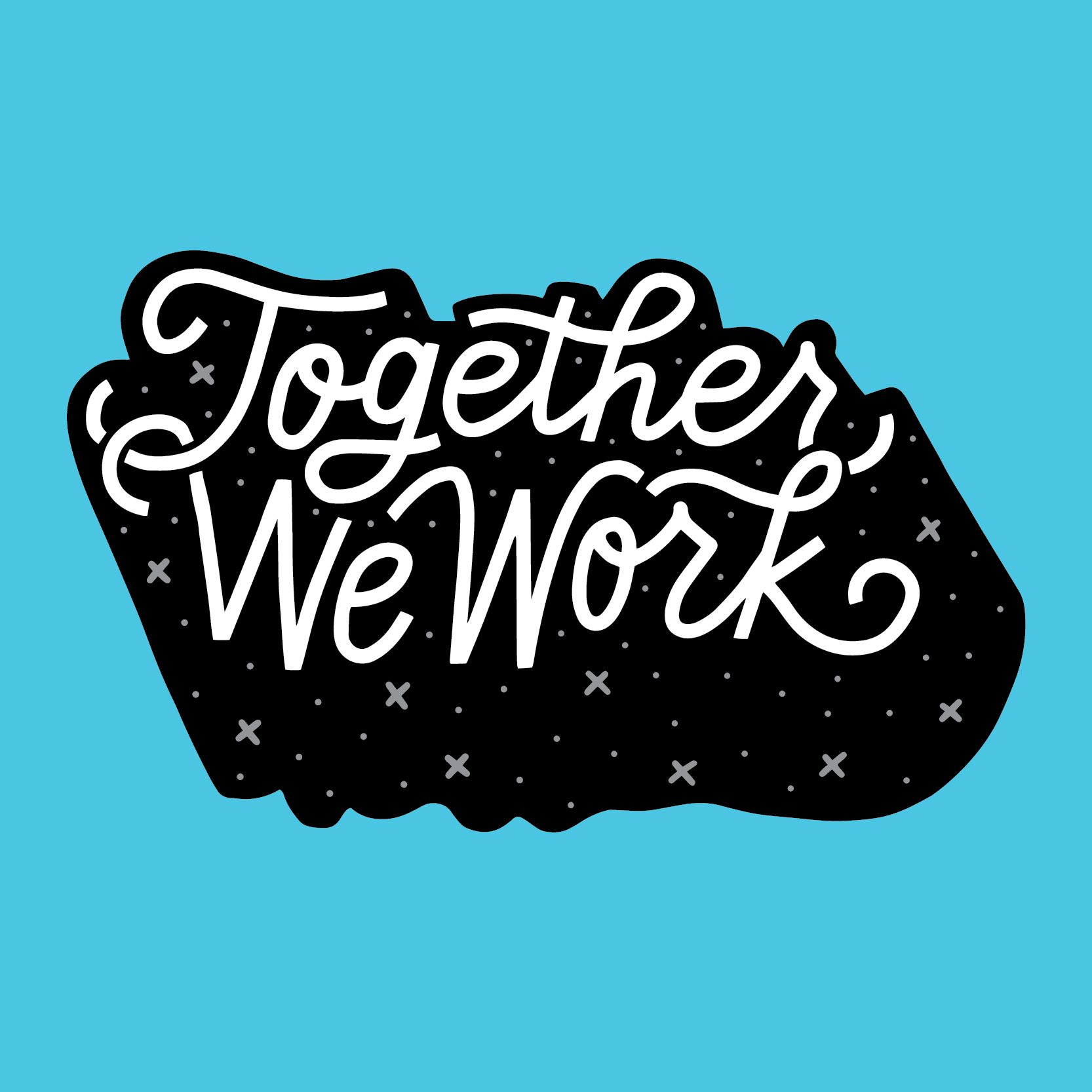 TOGETHER WE WORK - We designed hand-lettered lyrics to accompany Josiah Williams' new song