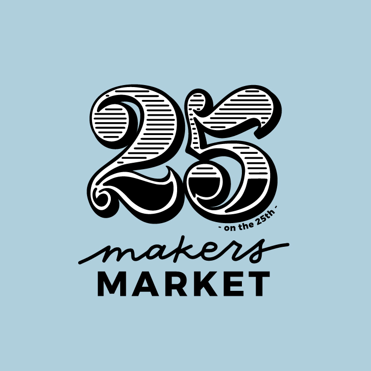25 on the 25th - Makers Market Logo Design