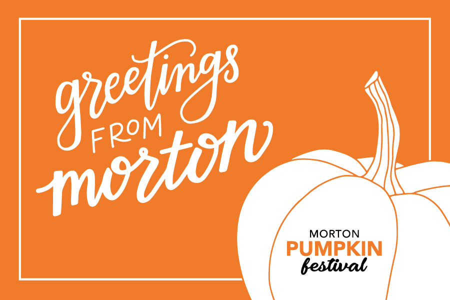 """This design incorporates the new branding for the Morton Pumpkin Festival paired with custom """"Greetings from Morton"""" lettering."""