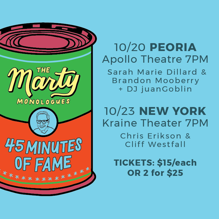 Marty Monologues - 45 Minutes of Fame - Social Graphics