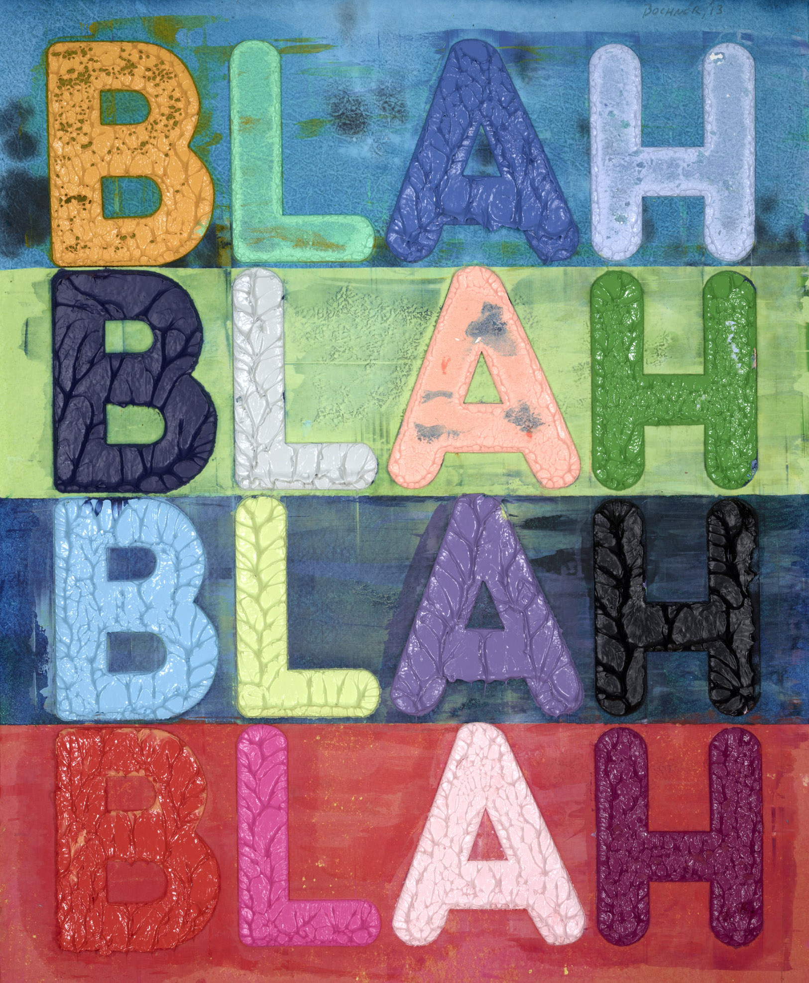 Mel Bochner,   Blah Blah Blah , 2013  Monoprint with collage, engraving, embossment on hand-dyed Twinrocker handmade paper  Image courtesy of Reynolds Gallery