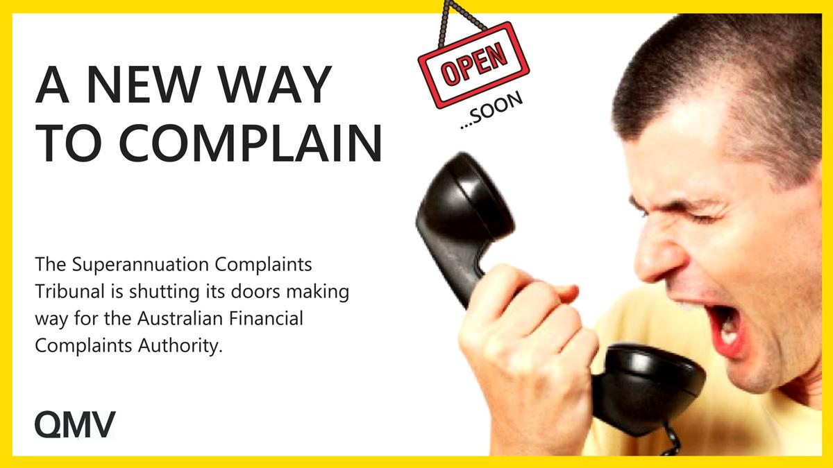 make-way-superannuation-complaints-tribunal-(SCT)-here-comes-the-australian-financial-complaints-authority-(AFCA).jpg