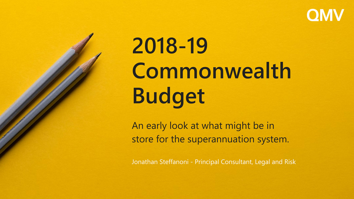 pre-2018-19-commonwealth-budget-superannuation-qmv.jpg