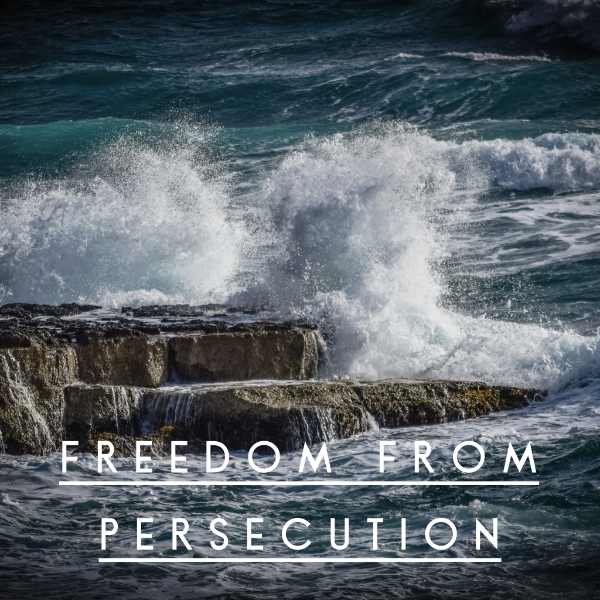 Freedom from Persecution