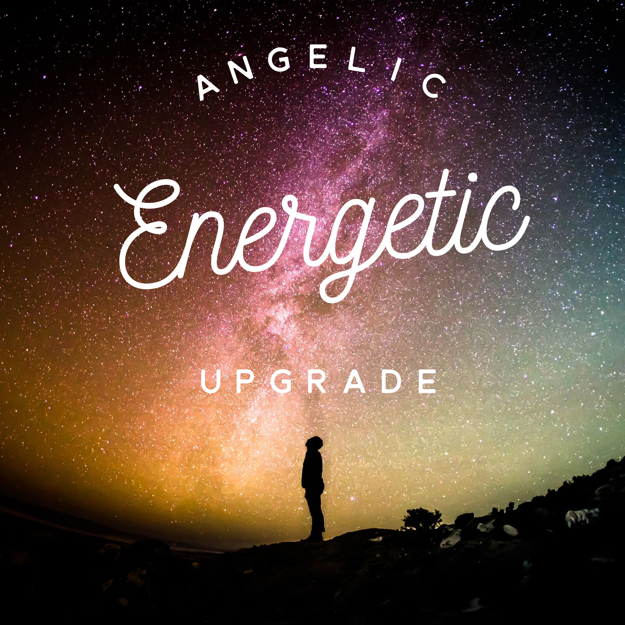 Angelic Energetic Upgrade