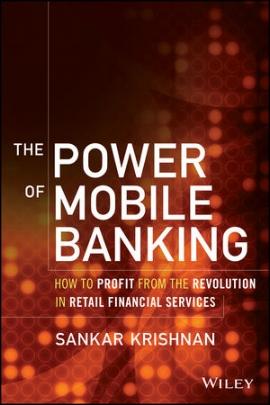 Sankar Krishnan - The Power of Mobile Banking.jpg