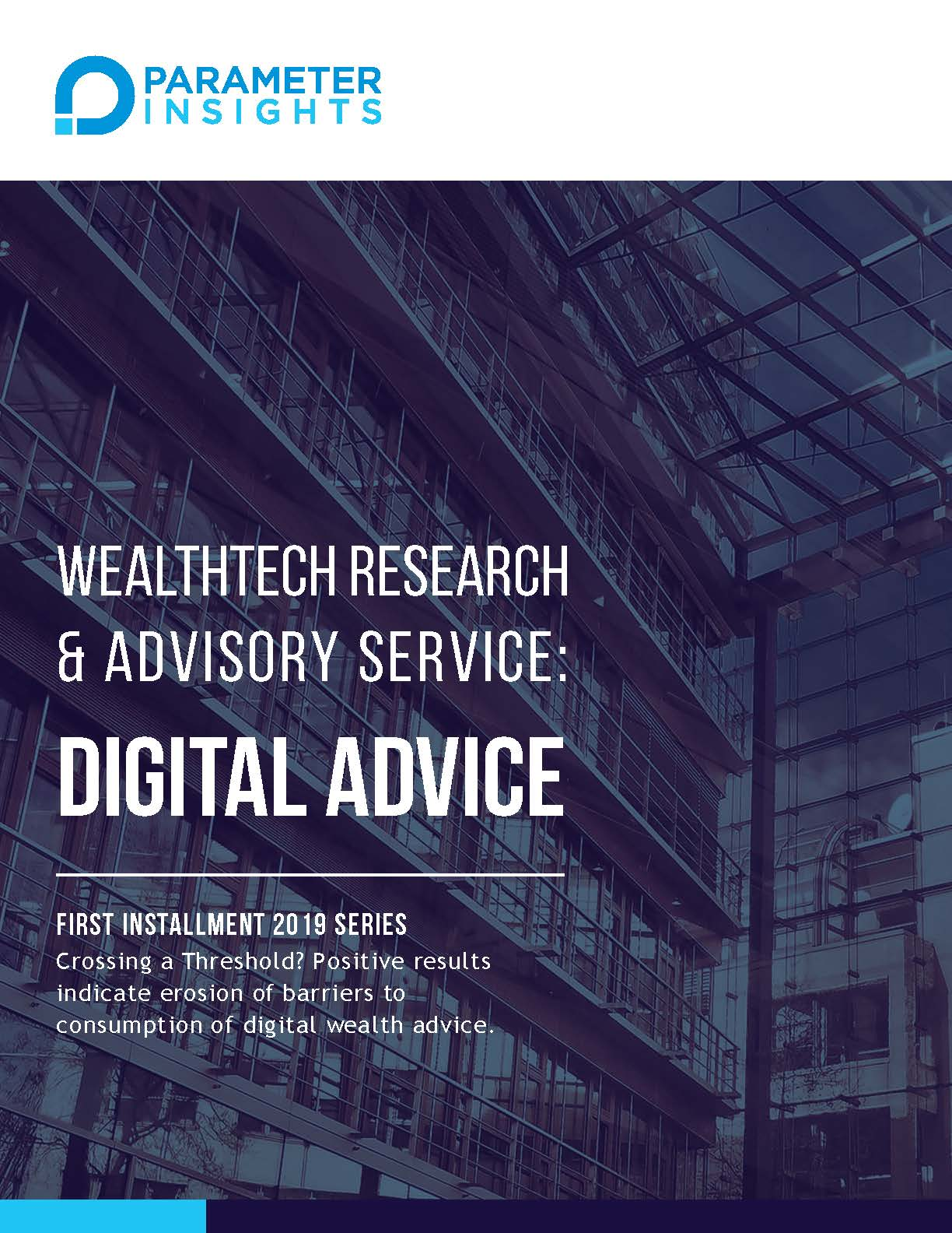 ParameterInsights 2019 Digital Wealth Advice Research Edition 1 Master_Page_01.jpg