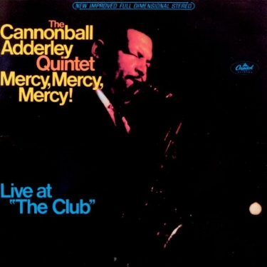 Here's the first track from this 1966 album, complete with Cannonball's explanation at the end. This album won a Grammy in 1967, and changed my life in 2003.