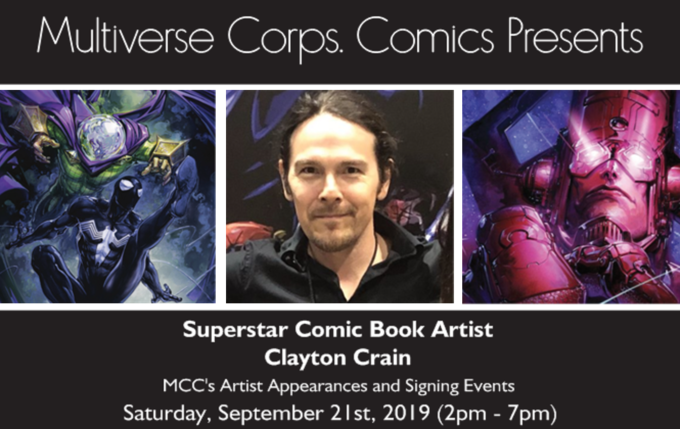 Multiverse Corps Comics land mark year just keeps on getting better.   Another one of the industries very best is stopping by for an appearance and signing exclusively here at Multiverse Corps Comics: Clayton Crain  Clayton's is very much in demand and his covers are one of which that are very much sought after. This is one of the BIGGEST Signings here in a Miami's Comic Book Store and one of the Biggest to ever stop by at the store.   Follow the link below for packages and passes, make sure you purchase yours ASAP, they will not stay available for long.    https://www.multiversecorpscomics.com/clayton-crain-appearance-and-signing