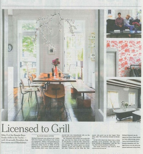 Licensed to Grill: Mike D's Brooklyn Town House  http://www.nytimes.com/2013/06/13/greathomesanddestinations/licensed-to-grill-mike-ds-brooklyn-town-house.html