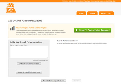 Create your own performance criteria items and target them to everyone in the review, specific groups within the review or individuals.