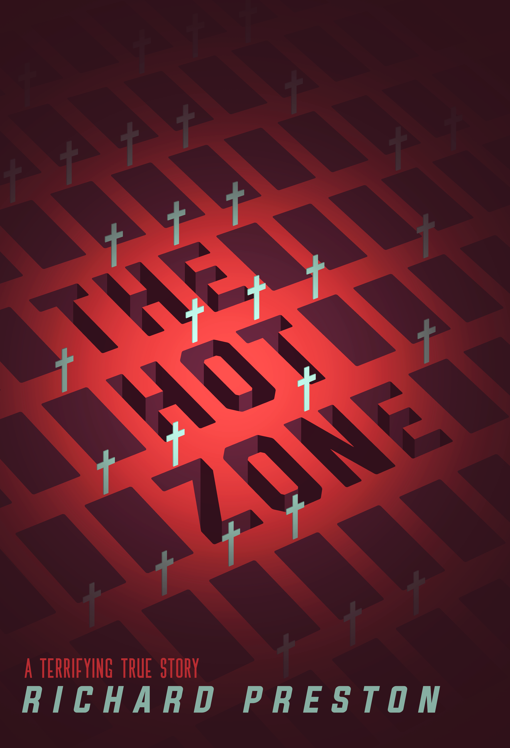 THE HOT ZONE - BOOK COVER DESIGN