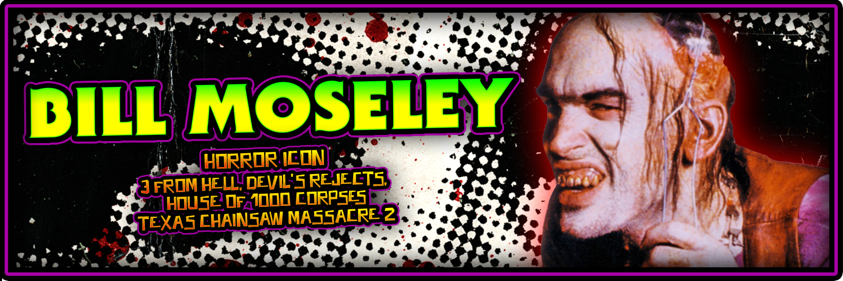Astronomicon 3 Bill Moseley Banner.png