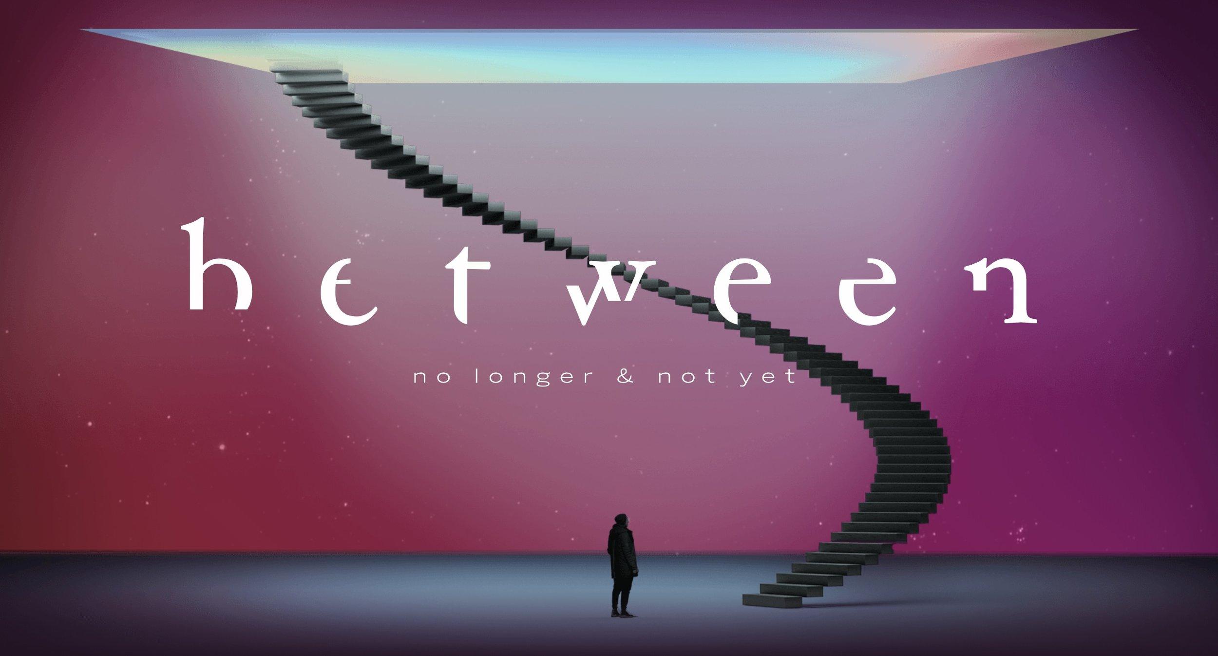 STORY 2019: Between no longer & not yet