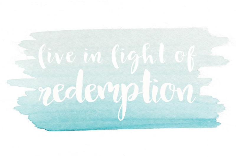 "Printable 1 | ""Live in Light of Redemption"" (4x6"")   A simple reminder to live the truth of who you are - a redeemed daughter of God. Jesus bought you with a price beyond comprehension, because he loved you. In him you are free from sin, and free to live a life of bold passion for God's glory. Too often we forget the truth to ""live in light of redemption,"" but all the dark places of our hearts can be transformed when we dwell upon the great redemptive work of the Lord in every mundane moment.   Give It Pretty  for Risen Motherhood    DOWNLOAD"